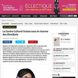 Le Centre Culturel Suisse sous le charme des (fem)bots