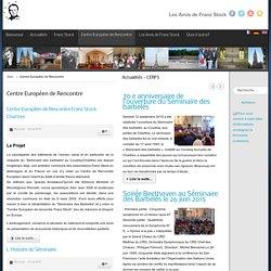 Centre Européen de Rencontre - Les Amis de Franz Stock