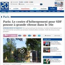 Paris: Le centre d'hébergement pour SDF pousse à grande vitesse dans le 16e