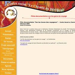 Centre social Le Chemin du Hérisson : Films documentaires sur les gens du voyage