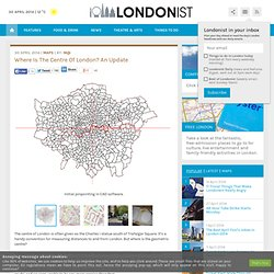 Where Is The Centre Of London? An Update