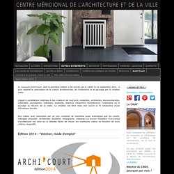 Archi'Court - Centre Méridional de l'Architecture et de la Ville