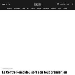 Le Centre Pompidou sort son tout premier jeu vidéo!