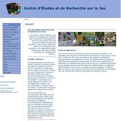 Centre d'Études et de Recherche sur le Jeu - Accueil