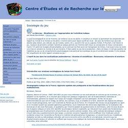 Centre d'Études et de Recherche sur le Jeu - Sociologie du jeu