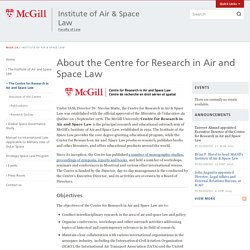 About the Centre for Research in Air and Space Law