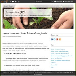 [centre ressources] Tester la terre de son jardin - Le blog de l'Association 3PA