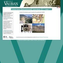 Centre de Ressources - Réseau des sites majeurs Vauban