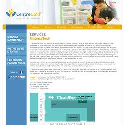 Centre Gold - Services - MatériaTech