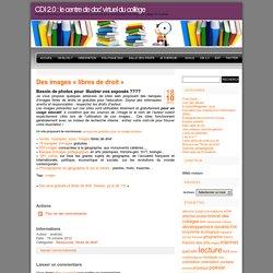 CDI 2.0 : le centre de doc' virtuel du collège » Des images «libres de droit»