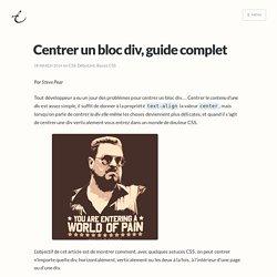 Centrer un bloc div, guide complet