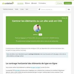 Alsacreations - Centrer les éléments ou un site web en CSS