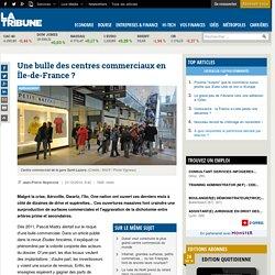 Une bulle des centres commerciaux en Île-de-France ?