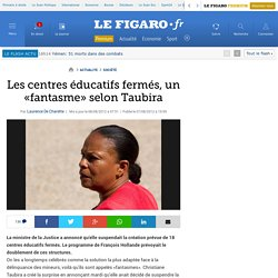 "France : Taubira : ""Il faut sortir du fantasme CEF""- 2012"