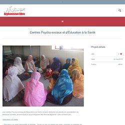 Centres Psycho-sociaux et d'Éducation à la Santé - Afghanistan Libre