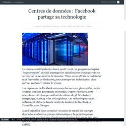 Centres de données : Facebook partage sa technologie