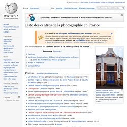 Liste des centres de la photographie en France