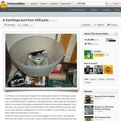 Une centrifugeuse construit à partir de pièces de magnétoscope