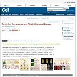 Centrioles, Centrosomes, and Cilia in Health and Disease
