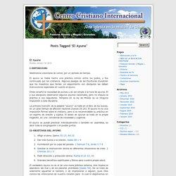 El Ayuno « Centro Cristiano Internacional