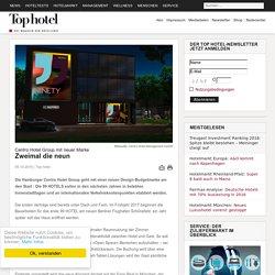 Centro Hotel Group mit neuer Marke: Zweimal die neun - Tophotel.de
