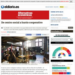 De centro social a barrio cooperativo