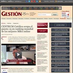 CENTRUM Católica ocupa el puesto 15 en ranking mundial de los mejores MBA online