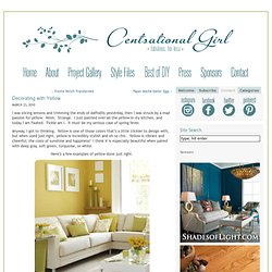 Centsational Girl & Blog Archive & Decorating with Yellow