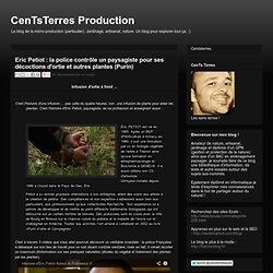 Production: Eric Petiot : la police contrôle un paysagiste pour ses décoctions d'ortie et autres plantes (Purin)
