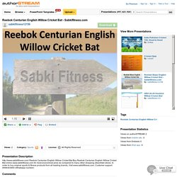 Reebok Centurian English Willow Cricket Bat - Sabkifitness.Com