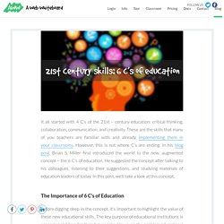 21st Century Skills: 6 C's of Education in Your Classroom