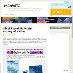 5 key skills for 21st century education