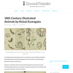 18th Century Illustrated Animals by Keisai Kuwagata