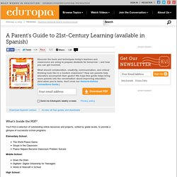 A Parent's Guide to 21st-Century Learning