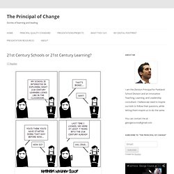 21st Century Schools or 21st Century Learning?