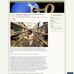 Guest Post: The 21st Century School Library: Literacy in a New Era