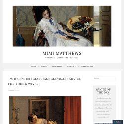 19th Century Marriage Manuals: Advice for Young Wives