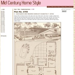 Mid Century Modern Rustic Ranch Style House - Design No. Plan No. 3705 - 1960 Hiawatha T. Estes Home Plans