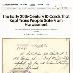 The Early 20th-Century ID Cards That Kept Trans People Safe From Harassment