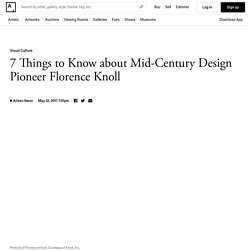7 Things to Know about Mid-Century Design Pioneer Florence Knoll