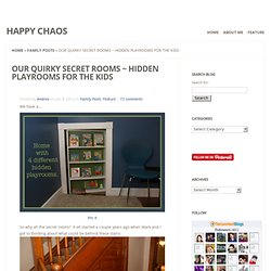 Secret Hidden Rooms in a Century Home Room Remodel Project - Playrooms | Happy Chaos