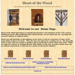 Heart of the Wood: 17th Century Reproduction Furniture
