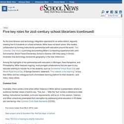 Five key roles for 21st-century school librarians | eSchool News | 3