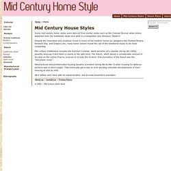 Mid Century Home Styles - House Types - Retro Styles