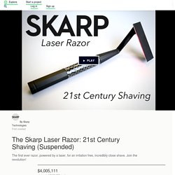 The Skarp Laser Razor: 21st Century Shaving by Skarp Technologies