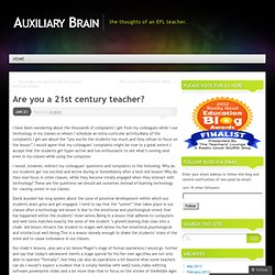 Are you a 21st century teacher? « Auxiliary Brain