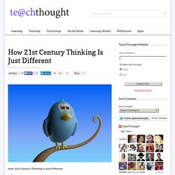 How 21st Century Thinking Is Just Different
