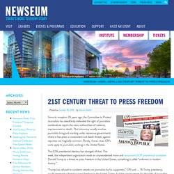 21st Century Threat to Press Freedom