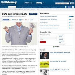 CEO pay jumps 36.5% - Dec. 15