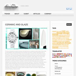 CERAMIC AND GLAZE - AWOL trends
